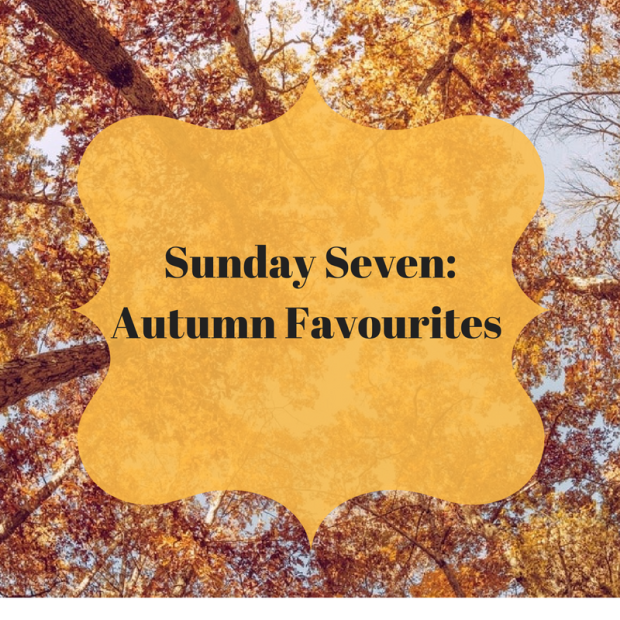 sunday-seven-autumn-favourites