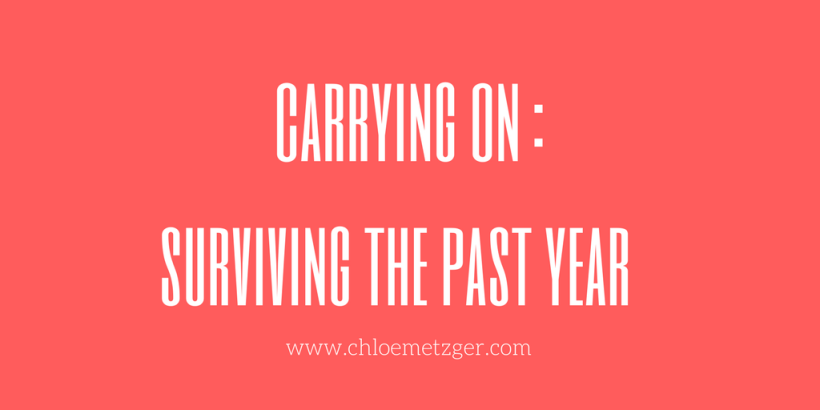 carrying on surviving the past year