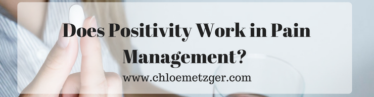 Does Positivity Work With Pain Management