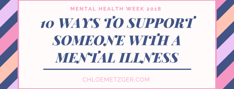 10 Ways to Support Someone with a Mental Illness