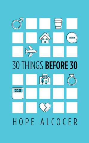 30 Things Before 30 - Hope Alcocer