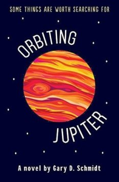 Orbiting Jupiter - Gary D. Schmidt