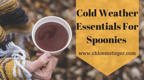 Cold Weather essentials for spoonies