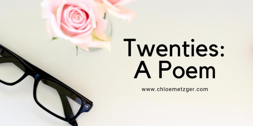 Twenties: A Poem