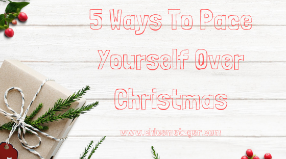 5 ways to pace yourself over Christmas