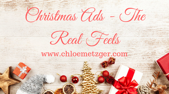 Christmas Ads - The Real Feels