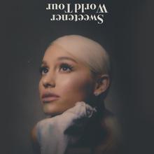 Ariana Grande Tour 2019