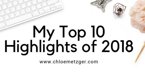 My Top 10 Highlights of 2018