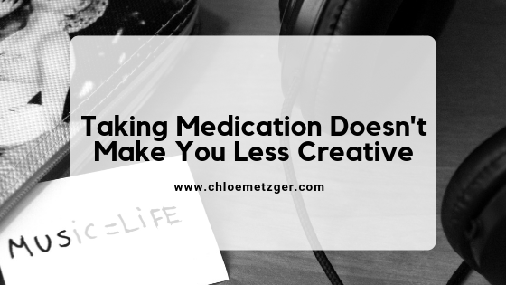 Taking Medication Doesn't Make You Less Creative