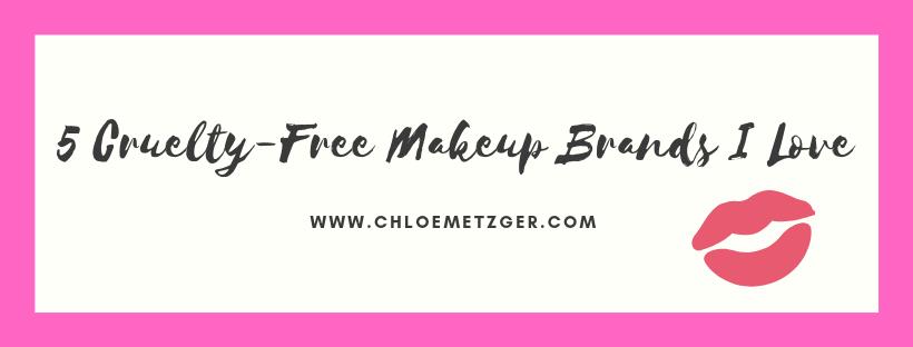5 Cruelty-Free Makeup Brands I Love