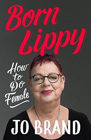 Born Lippy How To Do Female