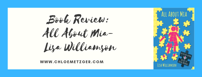 Book Review: All About Mia - Lisa Williamson