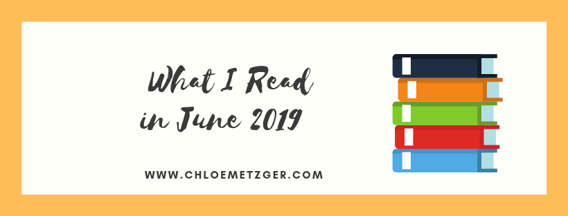 What I Read June 2019