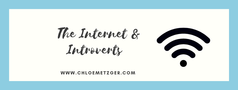 The Internet and Introverts