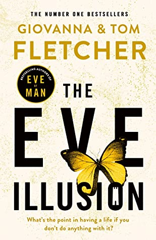 The Eve Illusion - Giovanna and Tom Fletcher