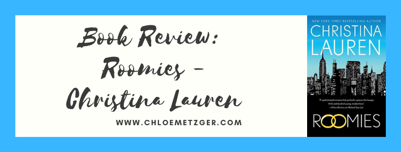 Book Review: Roomies - Christina Lauren