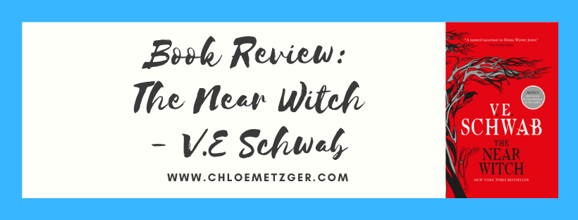 Book Review: The Near Witch - V.E Schwab