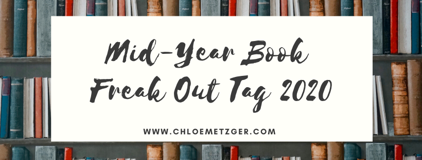 The Mid-Year Book Freak Out Tag 2020