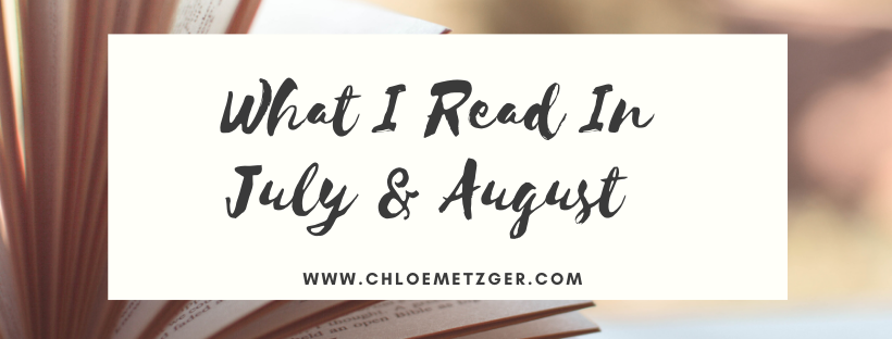 What I Read In July & August 2020