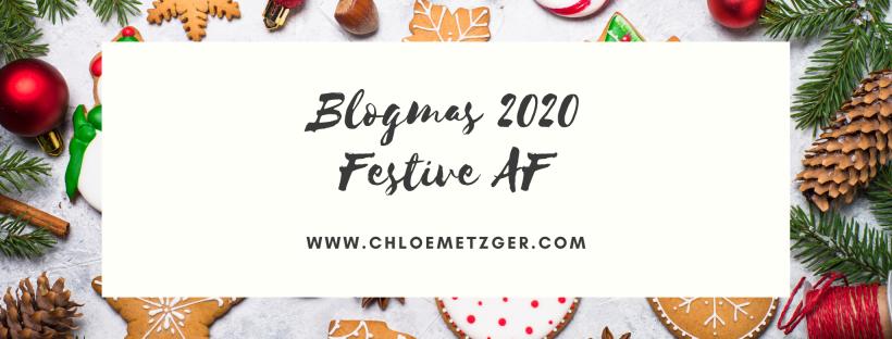 Blogmas 2020 - Festive AF