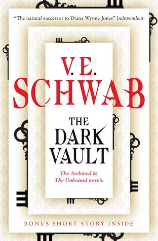 The Dark Vault - V.E Schwab