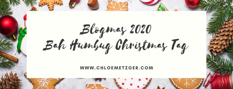 Blogmas 2020 Bah Humbug Christmas Tag