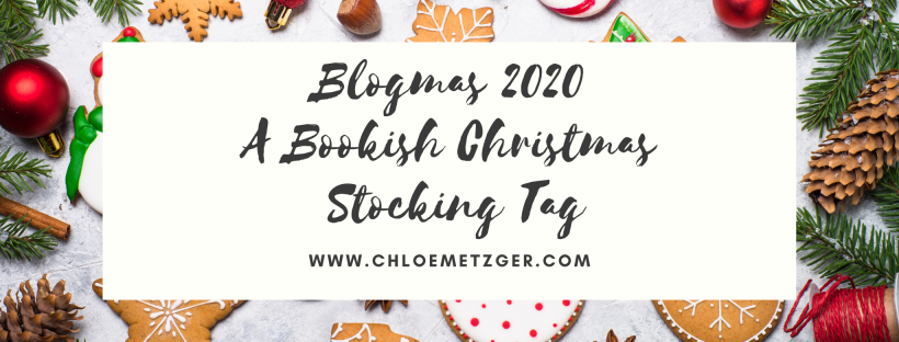 Blogmas 2020 A Bookish Christmas Stocking Tag