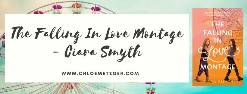 The Falling In Love Monage - Ciara Smyth