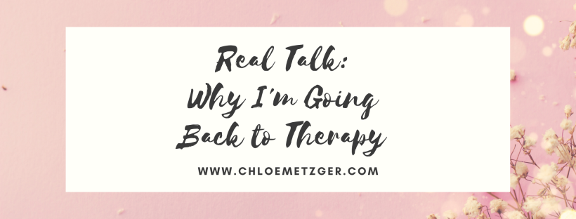 Real Talk: Why I'm Going Back to Therapy